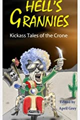 Hell's Grannies: Kickass Tales of the Crone Paperback