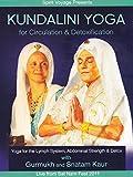Kundalini Yoga for Circulation and Detoxification