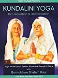 Kundalini Yoga for Circulation and Detoxification
