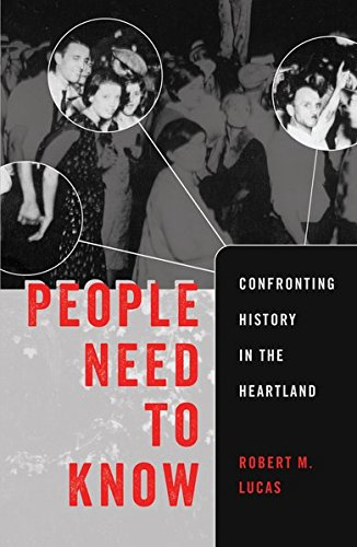 People Need to Know: Confronting History in the Heartland (Counterpoints)
