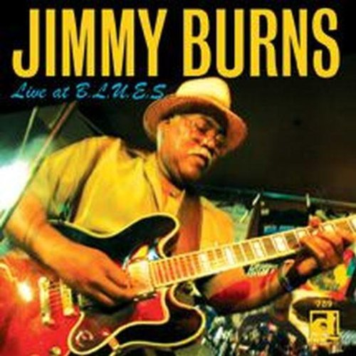 Live at B.L.U.E.S. by BURNS,JIMMY