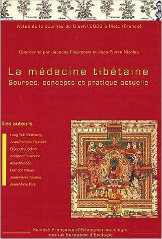 Livre La médecine tibétaine : Sources, concepts et pratique actuelle pdf