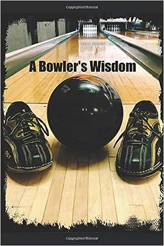 A Bowler S Wisdom Jason Zosh Zosh Jason Michael 9781731485915 Amazon Com Books