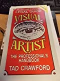 Egal Guide for the Visual Artist, Tad Crawford, 0927629003