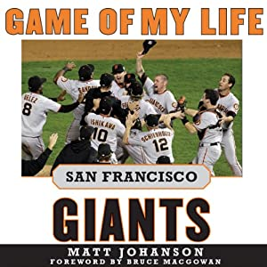 Game of My Life: San Francisco Giants Audiobook