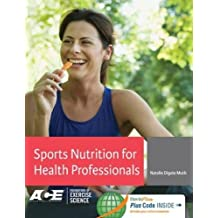 Sports Nutrition for Health Professionals