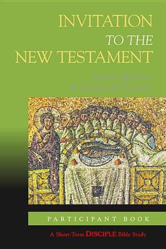 Invitation to the New Testament: Participant Book (A Short-term DISCIPLE Bible Study) pdf