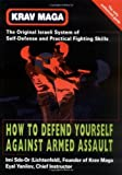 img - for Krav Maga: How to Defend Yourself Against Armed Assault by Imi Sde-Or (2001-07-03) book / textbook / text book