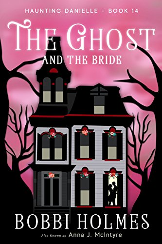 Free Haunted House Music - The Ghost and the Bride (Haunting Danielle Book 14)