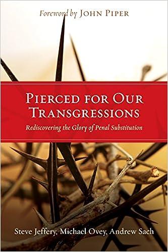 Pierced for transgressions