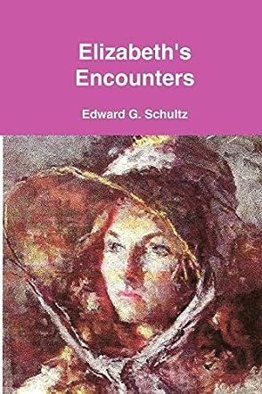 Elizabeth's Encounters