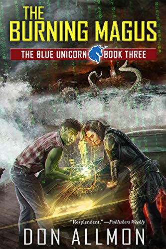 The Burning Magus (Blue Unicorn Book 3)