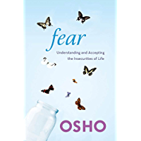 Fear: Understanding and Accepting the Insecurities of Life (English Edition)