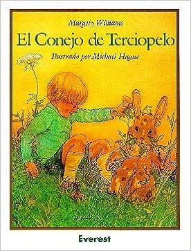 Book El Conejo de Terciopelo = The Velveteen Rabbit (Coleccion Rascacielos) by Margery Williams Bianco (1996-05-06)