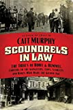 Scoundrels in Law: The Trials of Howe and Hummel, Lawyers to the Gangsters, Cops, Starlets, and Rakes Who Made the Gilded Age