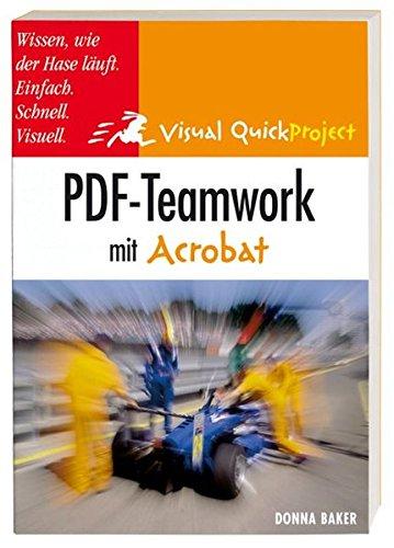 PDF-Teamwork mit Acrobat Taschenbuch – 1. September 2005 Donna Baker Markt+Technik Verlag 3827269121 MAK_new_usd__9783827269126