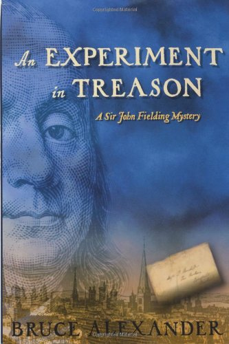 AN Experiment in Treason: A Sir John Fielding Mystery (Sir John Fielding Mysteries)
