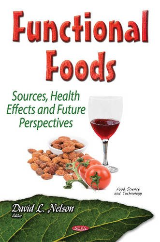Download Functional Foods Sources Health Effects And Future