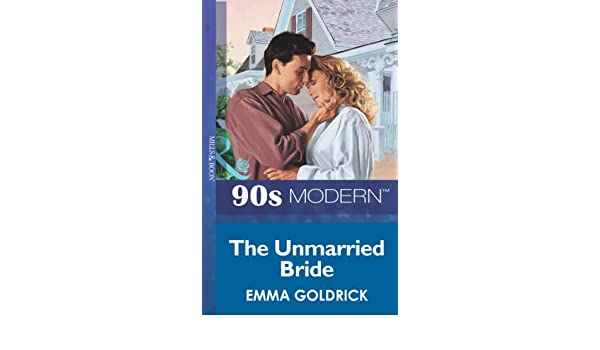 Amazon The Unmarried Bride Mills Boon Vintage 90s Modern