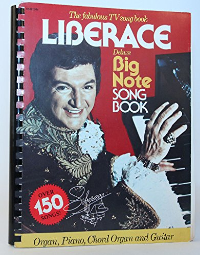 (Liberace the Fabulous Tv Song Book (over 150 songs, Deluxe Big Note song-book, Organ,piano,chord organ, Guitar))