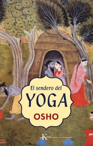 EL SENDERO DEL YOGA (Spanish Edition)
