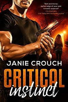 Critical Instinct (Instinct Series) by [Crouch, Janie]