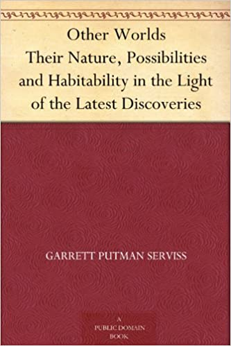 Descargar libro en linea Other Worlds Their Nature, Possibilities and Habitability in the Light of the Latest Discoveries B004TPGEIE (Literatura española) PDF FB2