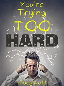 Youre Trying Too Hard Realization ebook product image