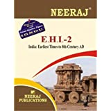EHI2-India : earliest Times to 8th Century (IGNOU help book for EHI-2 in English Medium)