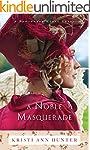 A Noble Masquerade (Hawthorne House B...