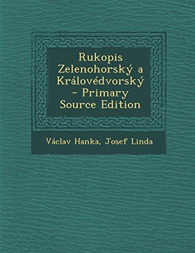 Rukopis Zelenohorsky a Kralovedvorsky - Primary Source Edition (Czech Edition)