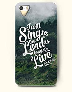 iPhone 5 5S Case OOFIT Phone Hard Case ** NEW ** Case with Design I Will Sing To The Lord As Long As I Live Psalm 14:33- Bible Verses - Case for Apple iPhone 5/5s