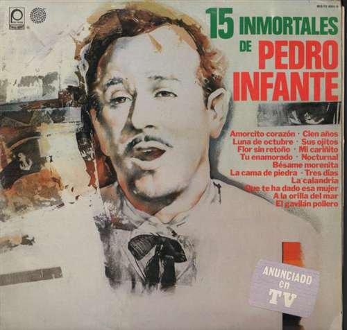15 inmortales de Pedro Infante