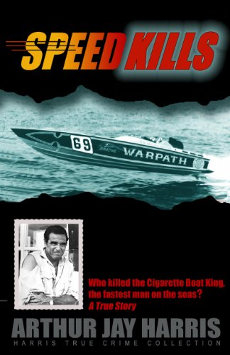 Speed Kills: Who killed the Cigarette Boat King, t