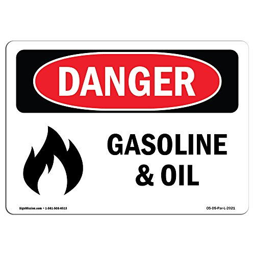 OSHA Danger Sign - Gasoline and Oil | Vinyl Label Decal | Protect Your Business, Construction Site, Warehouse & Shop Area |  Made in The USA from SignMission