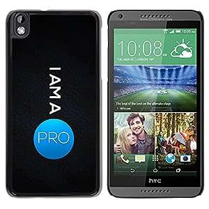 Planetar® ( I Am A Pro ) HTC DESIRE 816 Fundas Cover Cubre Hard Case Cover