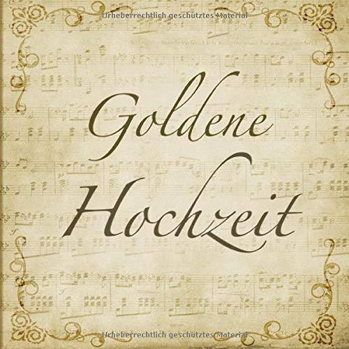 Goldene Hochzeit Gästebuch Mit Edlem Softcover I 100 Seiten