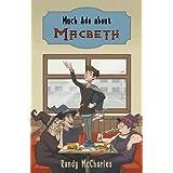 Much Ado about Macbeth