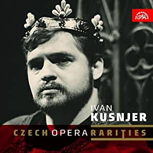 Ivan Kusnjer: Czech Opera Rarities