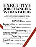 img - for Executive Job-Changing Workbook by John Lucht (1994-03-15) book / textbook / text book
