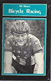 All about Bicycle Racing, Unknown, 0890370478