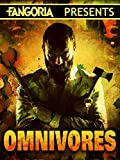 Fangoria Presents Omnivores