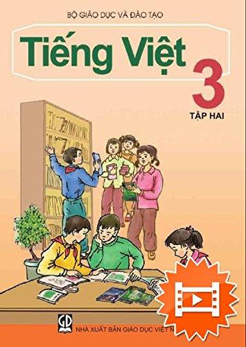 Sach Tieng Viet Lop 3 (Tap 1 - 2)