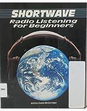 Shortwave Radio Listening for Beginners