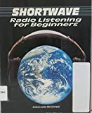 img - for Shortwave Radio Listening for Beginners book / textbook / text book