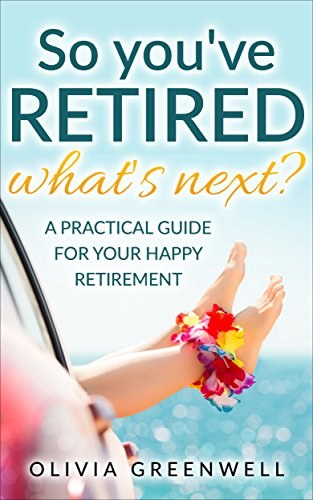 So You've Retired by Olivia Greenwell ebook deal
