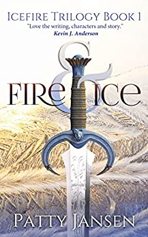 Fire & Ice (Icefire Trilogy Book 1) by [Jansen, Patty]