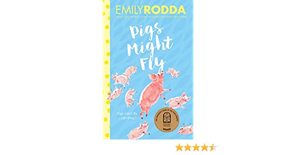Pigs might fly kindle edition by emily rodda children kindle pigs might fly kindle edition by emily rodda children kindle ebooks amazon fandeluxe Choice Image