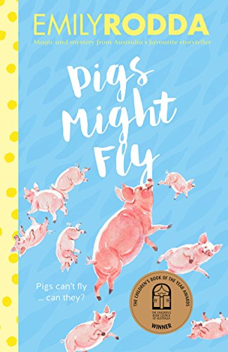Pigs might fly kindle edition by emily rodda children kindle pigs might fly by rodda emily fandeluxe Choice Image