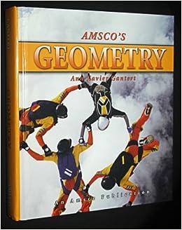 Amsco S Geometry Ann Xavier Gantert 9781567655957 Amazon Com Books